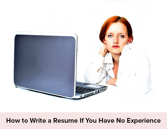Fresher Resume Guide: How to Write a Resume If You Have No Experience
