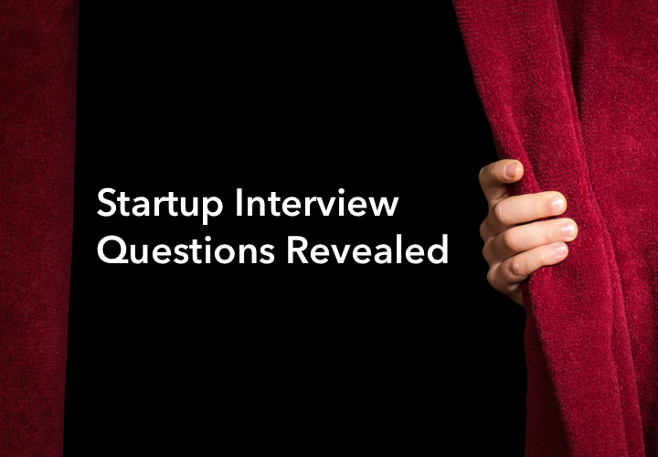 startup-interview-questions-revealed