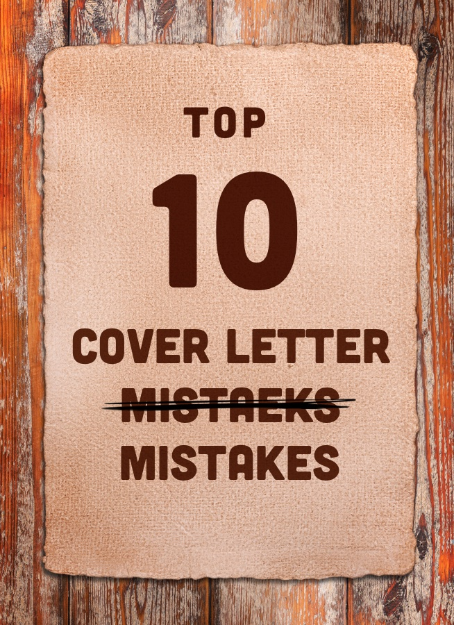Cover Letter Mistakes Don T Make These 10 Cover Letter Mistakes